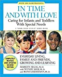 Segal, Marilyn: In Time and With Love: Caring for the Special Needs Infant and Toddler (Your Child at Play)