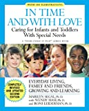Marilyn Segal: In Time and with Love: Caring for the Special Needs Infant and Toddler
