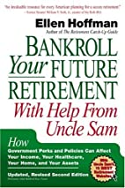 Bankroll Your Future Retirement with Help…