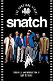 Ritchie, Guy: Snatch: The Shooting Script