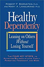 Healthy Dependency: Leaning on Others…