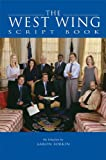 Sorkin, Aaron: The West Wing Script Book