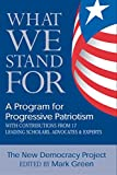 New Democracy Project: What We Stand For: A Program For Progressive Patriotism