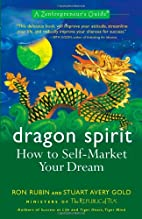Dragon Spirit: How to Self-Market Your…