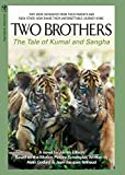 Annaud, Jean-Jacques: Two Brothers: The Story of Kumal And Sangha