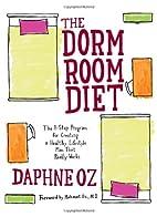 The Dorm Room Diet: The 8-Step Program for…