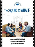 Baumbach, Noah: The Squid And the Whale: The Shooting Script