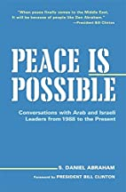 Peace Is Possible: Conversations with Arab…