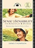 Thompson, Emma: Sense and Sensibility: The Screenplay &amp; Diaries  Bringing Jane Austen&#39;s Novel to Film