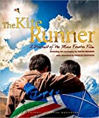 The Kite Runner: A Portrait of the Epic Film…