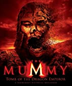 The Mummy: Tomb of the Dragon Emperor…