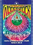 Schamus, James: Taking Woodstock: The Shooting Script (Newmarket Shooting Script)