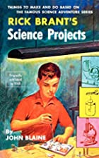 Rick Brant's Science Projects by John Blaine