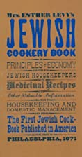Jewish Cookery Book by Esther Levy
