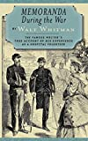 Whitman, Walt: Memoranda During the War