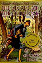 The Secret of the Old Clock (Nancy Drew,…
