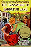 Keene, Carolyn: The Password to Larkspur Lane