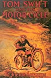 Appleton, Victor: Tom Swift and His Motor-Cycle or Fun and Adventures on the Road