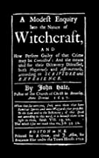Modest Inquiry Into the Nature of Witchcraft…