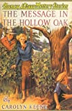 Keene, Carolyn: The Message in the Hollow Oak