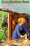 Keene, Carolyn: The Mystery of the Ivory Charm