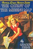 Keene, Carolyn: The Quest of the Missing Map