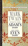 Twain, Mark: Extracts from Adam&#39;s Diary/Eve&#39;s Diary