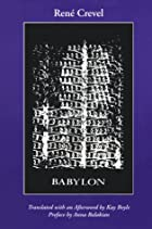 Babylon (Sun & moon classics) by Rene Crevel