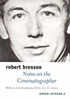Notes on the Cinematographer by Robert…