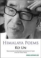 Himalaya Poems (Green Integer) by Ko Un