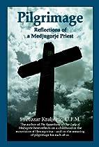 Pilgrimage: Reflections of a Medjugorje…