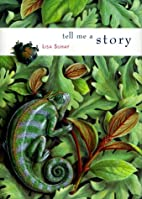 Tell Me a Story by Lisa Suhay