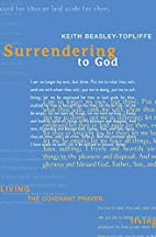 Surrendering to God: Living the Covenant…