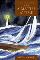 A Matter of Time (Faith Abbey Mystery&hellip;