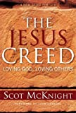 McKnight, Scot: The Jesus Creed: Loving God, Loving Others