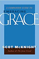 A Companion Guide to Embracing Grace by…
