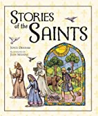 Stories of the Saints by Joyce Denham