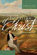 The complete Imitation of Christ by Father…
