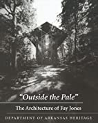 Outside the Pale: The Architecture of Fay…