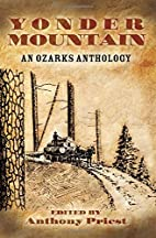 Yonder Mountain: An Ozarks Anthology by…