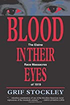 Blood in Their Eyes: The Elaine Race…