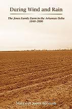 During Wind and Rain: The Jones Family Farm…