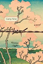 Camp Nine: A Novel by Vivienne Schiffer