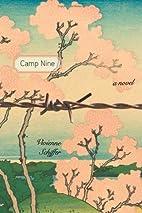 Camp Nine: A Novel by Vivienne Schiffer