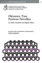 Okinawa: Two Postwar Novellas (Japan…