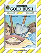 Gold Rush Thematic Unit by Nancy Bednar