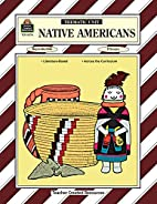 Native Americans Thematic Unit by Leigh…