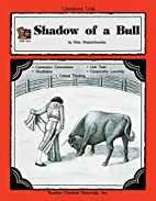 A Guide for Using Shadow of a Bull in the…