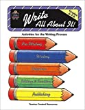 Dona Herweck Rice: Write All About It: Grades 6,7,8