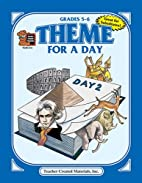 Theme for a Day, Grades 5-6 by Julia Jasmine
